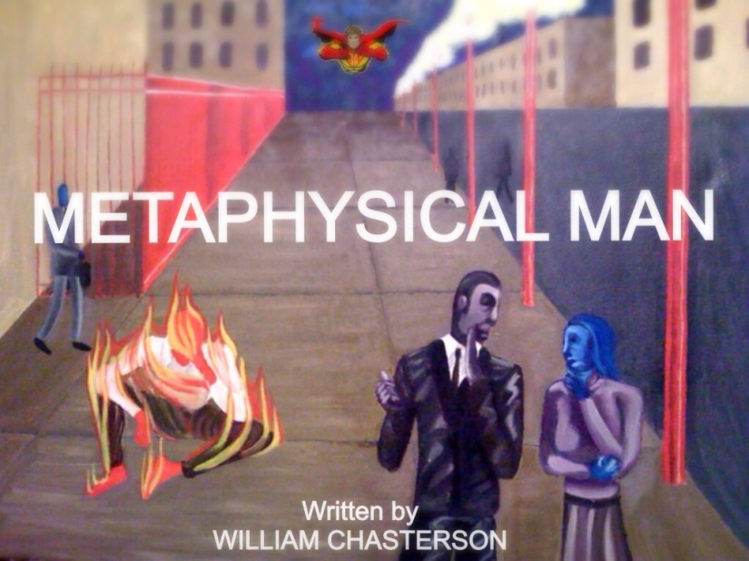 SNEAK PEAK AT WILLIAM CHASTERSON'S METAPHYSICAL MAN !!!